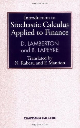 9780412718007: Introduction to Stochastic Calculus Applied to Finance, Second Edition (Chapman and Hall/CRC Financial Mathematics Series)