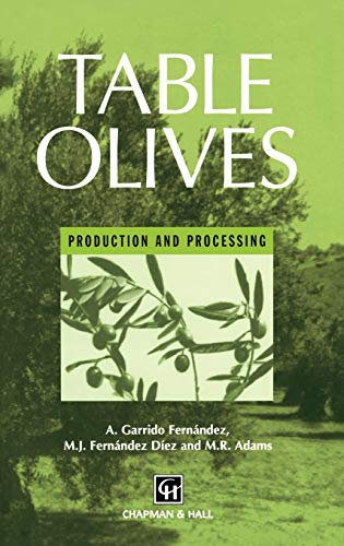 9780412718106: Table Olives: Production and processing