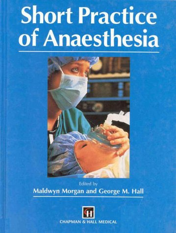 9780412718908: SHORT PRACT ANAESTHESIA