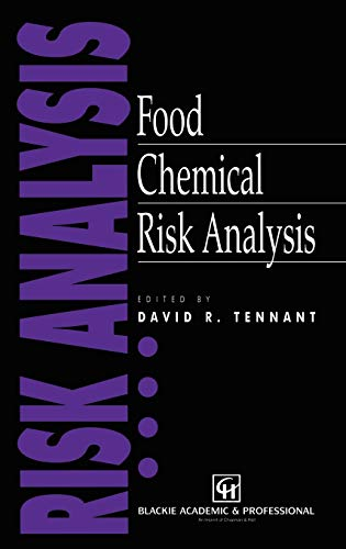 9780412723100: Food Chemical Risk Analysis (Food Science & Safety)