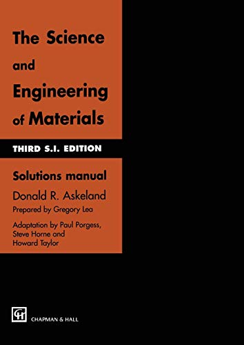 9780412726101: The Science and Engineering of Materials: Solutions manual
