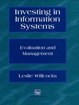 9780412726705: Investing in Information Systems: Evaluation & Management