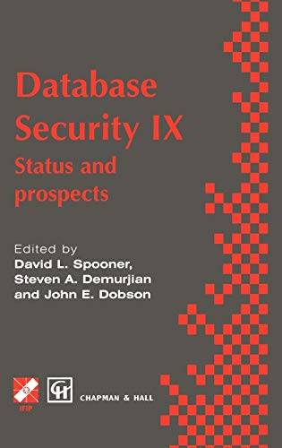 9780412729201: Database Security IX: Status and prospects (IFIP Advances in Information and Communication Technology)