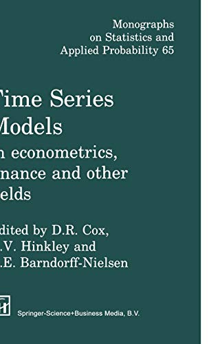 Time Series Models: In econometrics, finance and