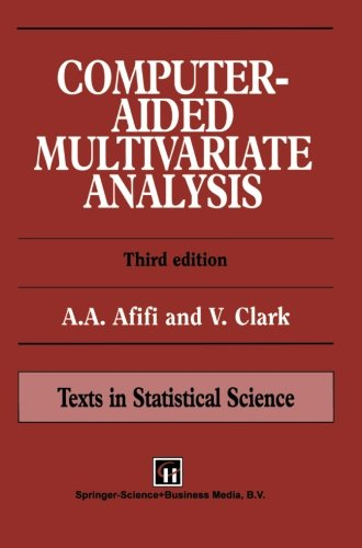 9780412730603: Computer-Aided Multivariate Analysis, Fourth Edition (Chapman & Hall/CRC Texts in Statistical Science)