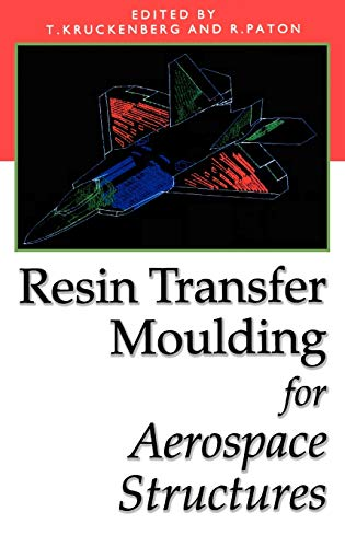 9780412731501: Resin Transfer Moulding for Aerospace Structures