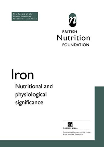 9780412731709: Iron: Nutritional and physiological significance The Report of the British Nutrition Foundation's Task Force