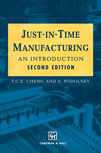 Just-in-Time Manufacturing: An introduction: Cheng, T. C.