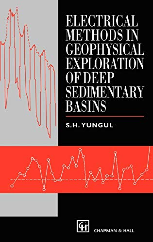 9780412737107: Electrical Methods in Geophysical Exploration of Deep Sedimentary Basins