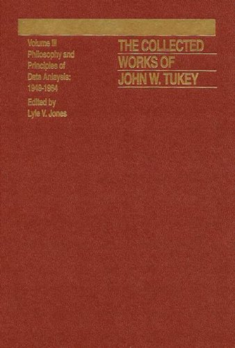 9780412742507: The Collected Works of John W. Tukey: Philosophy and Principles of Data Analysis 1949-1964, Volume III