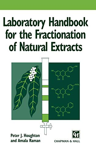 9780412749100: Laboratory Handbook for the Fractionation of Natural Extracts