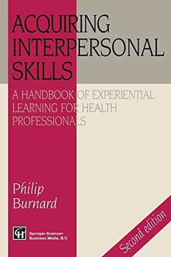 Acquiring Interpersonal Skills: A Handbook of Experiential Learning ...
