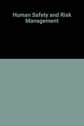 Human Safety and Risk Management: Glendon, A. Ian,
