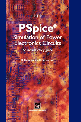 9780412751400: PSpice Simulation of Power Electronics Circuits: An Introductory Guide