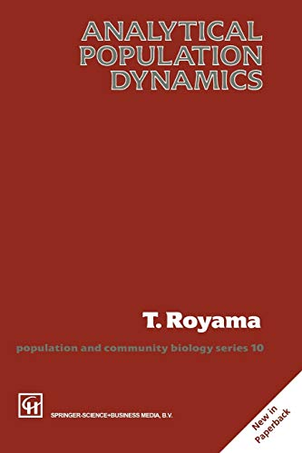 9780412755705: Analytical Population Dynamics (Population and Community Biology Series)