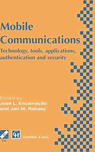 Mobile Communications: Technology, tools, applications, authentication and security IFIP World ...