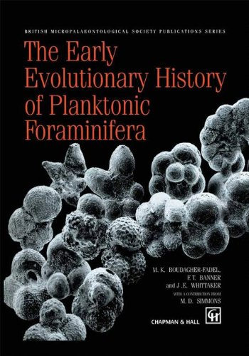 9780412758201: The Early Evolutionary History of Planktonic Foraminifera (British Micropalaeontological Society Publications Series)