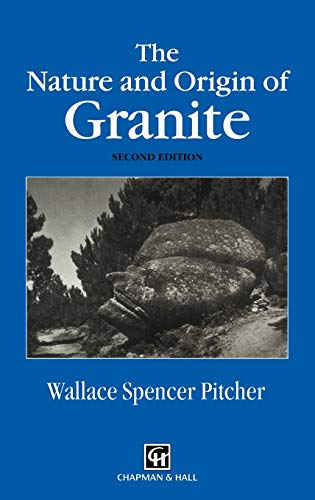 9780412758607: The Nature and Origin of Granite