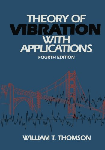 9780412783906: Theory of Vibration With Applications