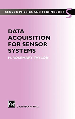 9780412785603: Data Acquisition for Sensor Systems (Sensor Physics and Technology, 5)