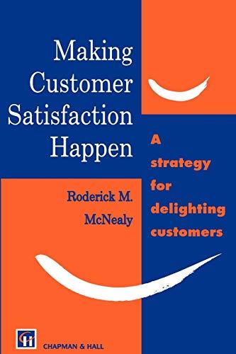 9780412786303: Making Customer Satisfaction Happen