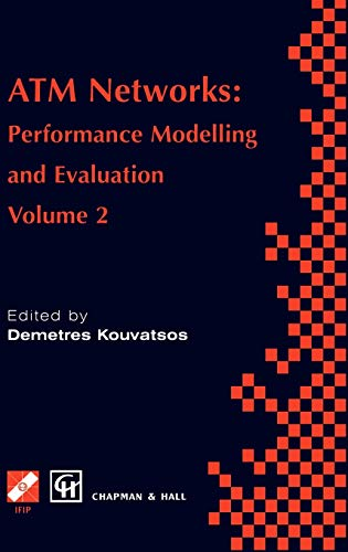 ATM Networks Performance Modelling and Evaluation IFIP Advances in Information and Communication ...