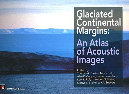 9780412793400: Glaciated Continental Margins: An Atlas of Acoustic Images (Geological Conservation Review S)