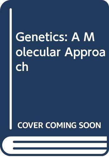 9780412798702: Genetics: A Molecular Approach