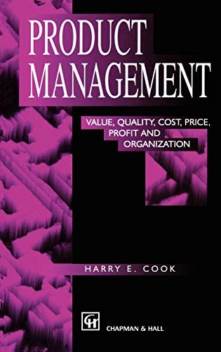 9780412799402: Product Management: Value, quality, cost, price, profit and organization