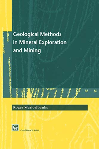 9780412800108: Geological Methods in Mineral Exploration and Mining