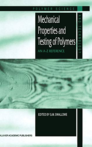9780412801709: Mechanical Properties and Testing of Polymers: An A–Z Reference (Polymer Science and Technology Series)