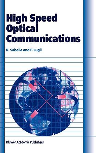 9780412802201: High Speed Optical Communications (Telecommunications Technology & Applications Series)
