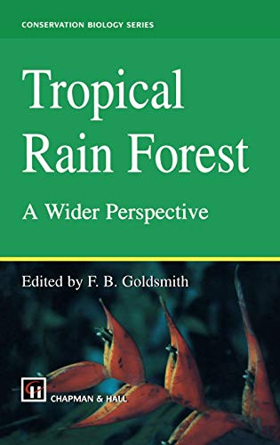 Tropical Rain Forest A Wider Perspective Conservation Biology