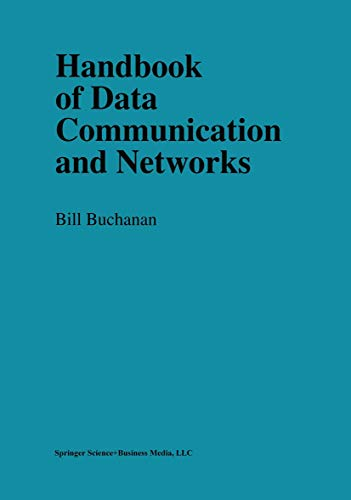 9780412816109: Handbook of Data Communications and Networks (Telecommunications Technology & Applications)