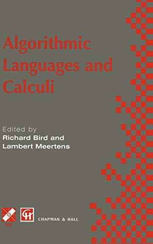 9780412820502: Algorithimic Languages and Calculi (IFIP Advances in Information and Communication Technology)