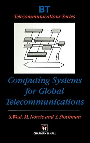 9780412825408: Computing Systems for Global Telecommunications (BT Telecommunications Series)