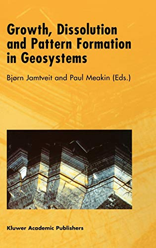 9780412832406: Growth, Dissolution and Pattern Formation in Geosystems
