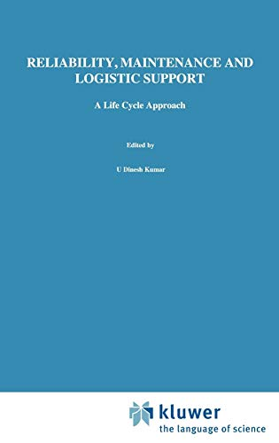 9780412842405: Reliability, Maintenance and Logistic Support: - A Life Cycle Approach