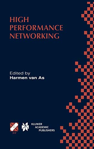 9780412846601: High Performance Networking: IFIP TC-6 Eighth International Conference on High Performance Networking (HPN'98) Vienna, Austria, September 21–25, 1998 ... in Information and Communication Technology)