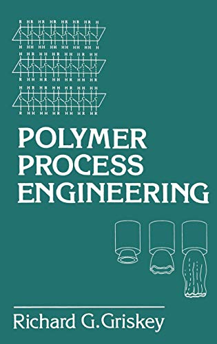 9780412985416: Polymer Process Engineering