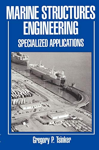 9780412985713: Marine Structures Engineering: Specialized Applications
