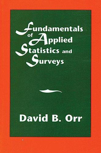 9780412988219: Fundamentals of Applied Statistics and Surveys