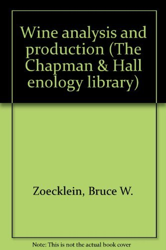 9780412989216: Wine analysis and production (The Chapman & Hall enology library)