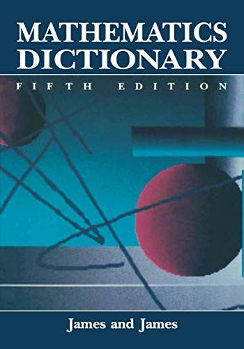 9780412990311: Mathematics Dictionary (5th)