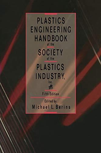 9780412991813: Plastics Engineering Handbook Of The Society Of The Plastics Industry