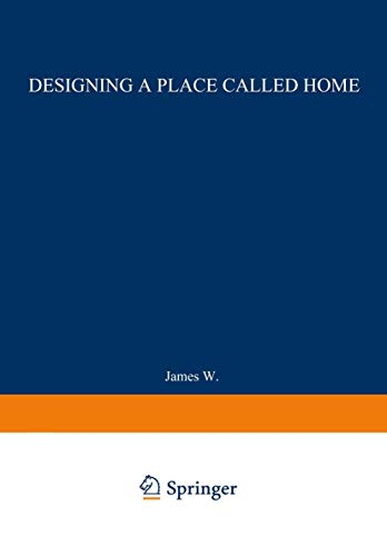 9780412991912: Designing a Place Called Home: Reordering the Suburbs