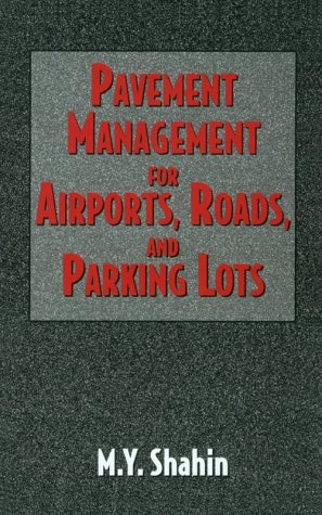 9780412992018: Pavement Management For Airports, Roads and Parking Lots