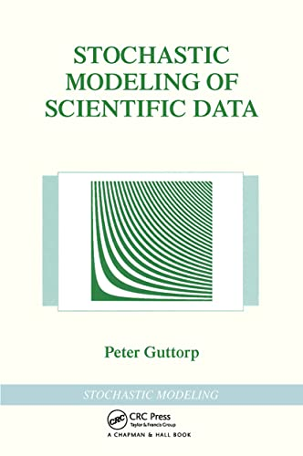 9780412992810: Stochastic Modeling of Scientific Data (Chapman & Hall/CRC Texts in Statistical Science)