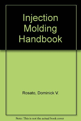 9780412993817: Injection Molding Handbook: The Complete Molding Operation: Technology, Performance, Economics