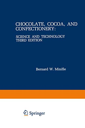 9780412995415: Chocolate, Cocoa, and Confectionery: Science and Technology